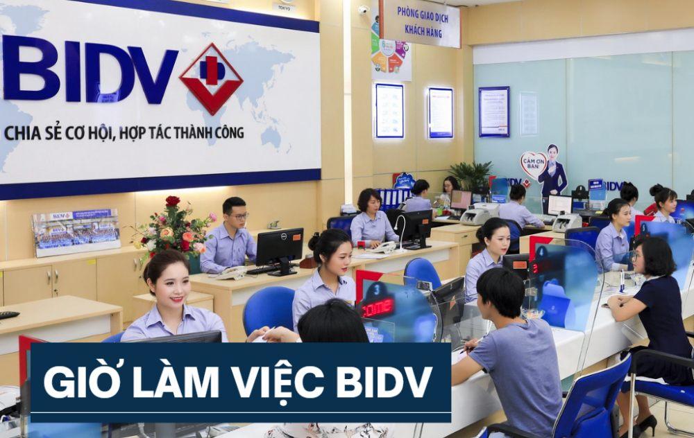 Giờ làm việc ngân hàng BIDV