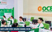 Giờ làm việc ngân hàng OCB