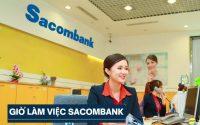 Giờ làm việc ngân hàng Sacombank