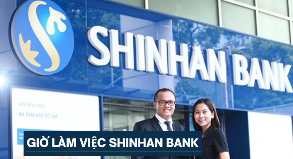 giờ làm việc ngân hàng Shinhan Bank