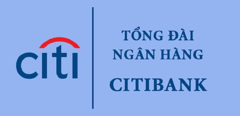 Tổng đài Citibank toàn quốc